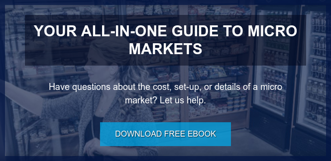 Your All-in-One Guide to Micro Markets  Have questions about the cost, set-up, or details of a micro market? Let us  help. Download Free eBook