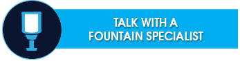 Talk to a Fountain Specialist
